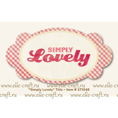 Высечка Simply Lovely